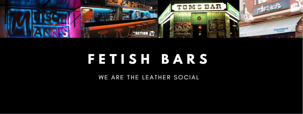 FETISH BARS BERLIN - leather social berlin